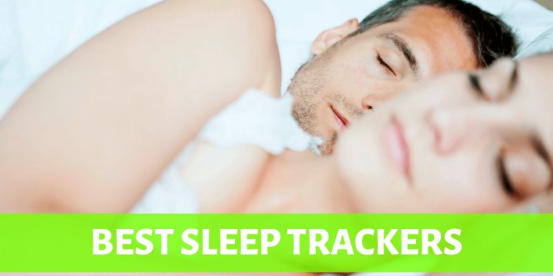 Best Sleep Trackers (2021 Guide and Review)